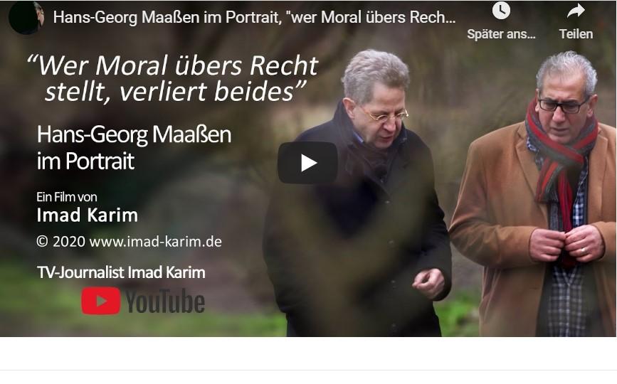 Hans-Georg Maaßen im Portrait - Imad Karim veröffentlicht komplette Doku [Video}