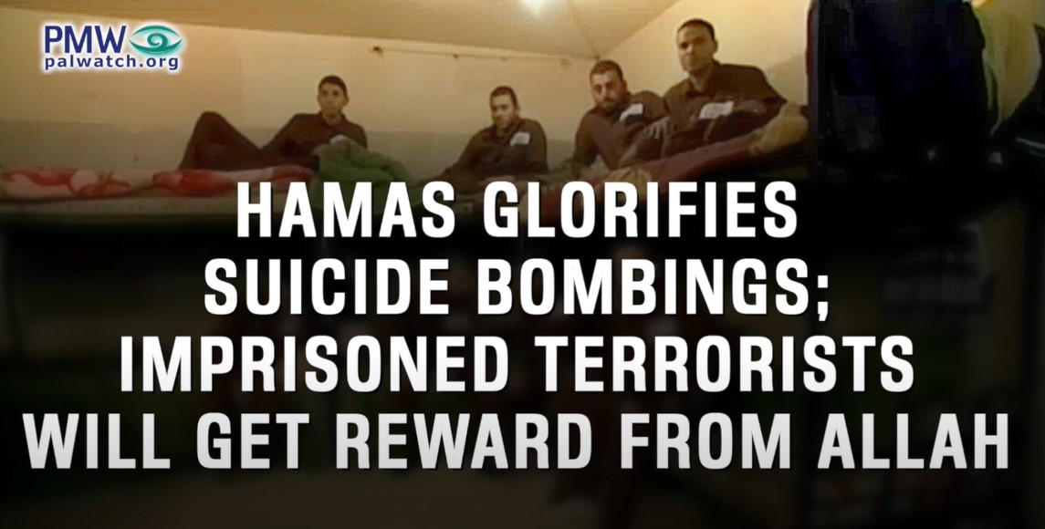 Die Hamas verherrlicht Selbstmordattentate. Inhaftierte Terroristen werden von Allah belohnt [Video]
