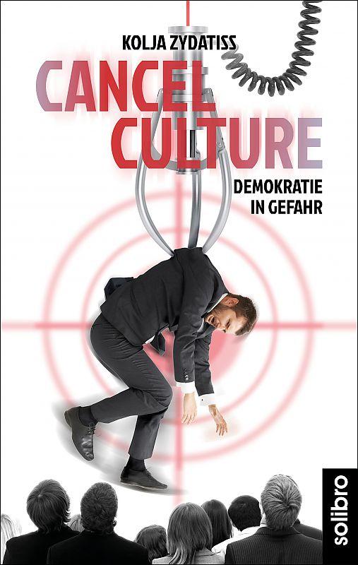 Cancel Culture: Demokratie in Gefahr