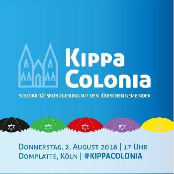 Kippa Colonia am 2. August um 17 Uhr auf der Domplatte