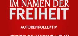 Projekt `Kritisches Handbuch Islam´ gestartet