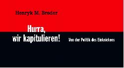 Hörtipp: Henryk M. Broder zu den Entschuldigungsorgien gegenüber dem Erdogan-Regime