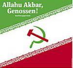 Idole der `Linken´ gratulieren Mullahs zum Jahrestag der `islamischen Revolution´