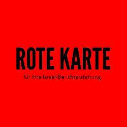 Rote Karte für Ihre Israel-Berichterstattung