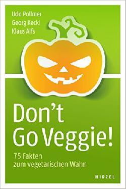 Zwangsernährung vegetarisch