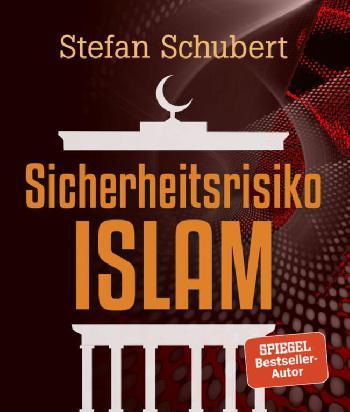 `Sicherheitsrisiko Islam´: Enthüllungsbuch belegt epochale Verbrechenswelle durch islamistische `Flüchtlinge´