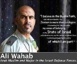 Ali Wahab - Moslem, Araber - Offizier der israelischen Armee und Zionist